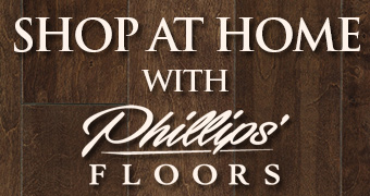 """Phillips' Floors is proud to announce our launch of our new shop-at-home website, hardsurface.phillipsfloors.com.  You can reach this site directly, or by going to phillipsfloors.com and click on the Shop at Home banner, or on any of the hard surface tabs (hardwood, tile/stone, laminate or vinyl)."